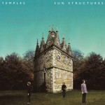 Temples - Sun Structures, 500