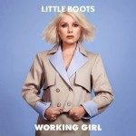 Little Boots - Working Girl, 500